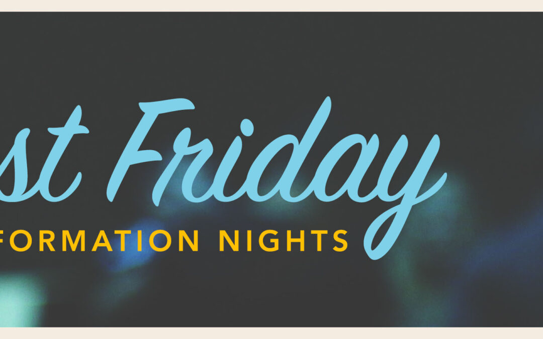 First Friday Family Formation Nights